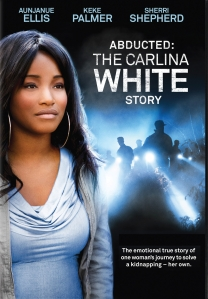 ABDUCIDA - LA HISTORIA DE CARLINA WHITE
